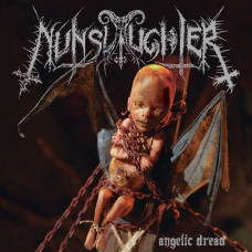 NunSlaughter - Angelic Dread 2CD