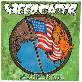 WEEDEATER - And Justice For Y'All CD