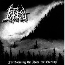 FOREST - Foredooming The Hope For Eternity CD