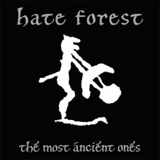 HATE FOREST - The Most Ancient Ones CD Digisleeve