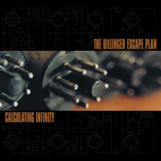 THE DILLINGER ESCAPE PLAN - Calculating Infinity CD