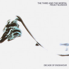 THE THIRD AND THE MORTAL - Project Bluebook: Decade Of Endeavour CD