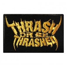 Thrash Or Be Thrashed Patch